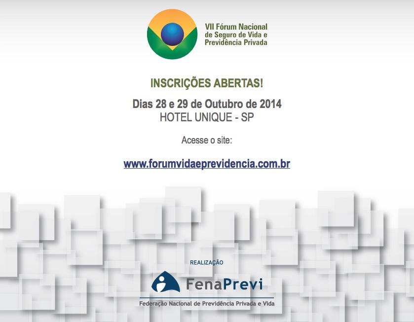 FenaPrevi promove VII Fórum Nacional de Seguro de Vida e Previdência Privada