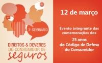 3º Seminário Direitos & Deveres do Consumidor de Seguros