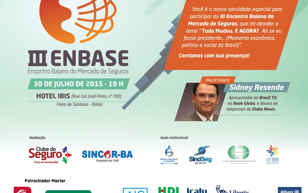 Jornalista Sidney Rezende da Rede Globo será a grande atração no III ENBASE em Feira de Santana-BA
